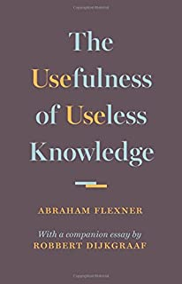 Book Cover: The Usefulness of Useless Knowledge
