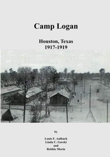 (Camp Logan: Houston, Texas)