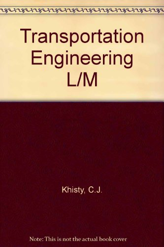 Lab and Field Manual for Transportation Engineering an Introduction/Book With Disk