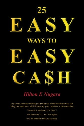25 EASY WAYS TO EASY CASH
