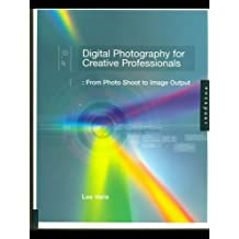 Digital Photography for Creative Professionals