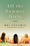 All the Summer Girls: A Novel (P.S.)