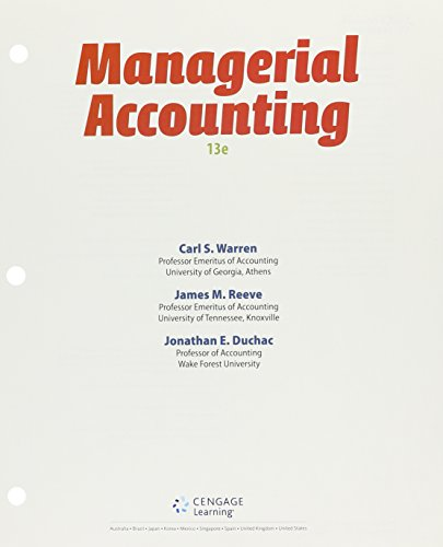Bundle: Managerial Accounting, Loose-leaf Version, 13th + CengageNOWv2, 2 terms (12 months) Printed Access Card for Warr
