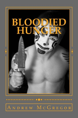 Read Online Bloodied Hunger: Man in the Red Sequin Dress (The Dorothy Squad) (Volume 1) pdf
