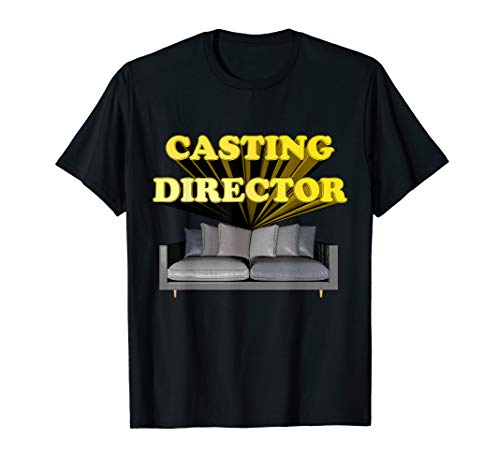 Hollywood Casting Director and a Casting Couch T-Shirt