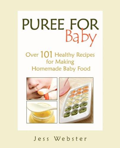 Puree Baby Healthy Recipes Homemade