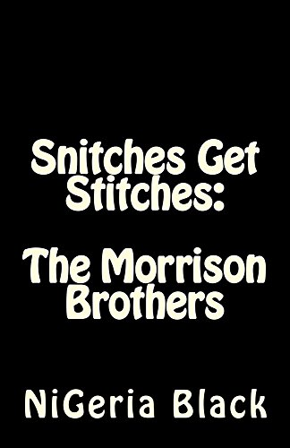 Amazon com: Snitches Get Stitches: The Morrison Brothers