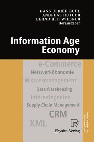 Information Age Economy. 5. Internationale Tagung Wirtschaftsinformatik 2001