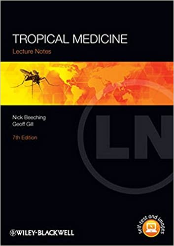 Tropical Medicine (Lecture Notes): Amazon co uk: Nick Beeching