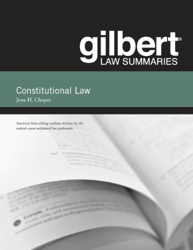 Gilbert Law Summaries on Constitutional Law