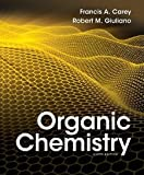 Organic Chemistry with Connect Plus Access, Francis A. Carey, Robert Giuliano, 0077774639