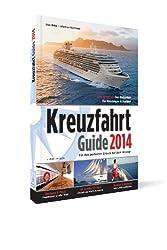 Kreuzfahrt Guide 2014: Für einen perfekten Urlaub auf dem Wasser