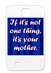 Fun Sayings Miscellaneous Funny Navy Case For Sumsang Galaxy S4 If Its Not One Thing