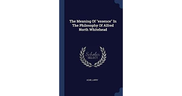 The Meaning of Essence in the Philosophy of Alfred North