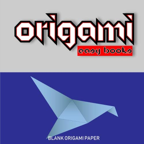 Origami Easy Books: Blank Origami Paper Easy Origami For ...