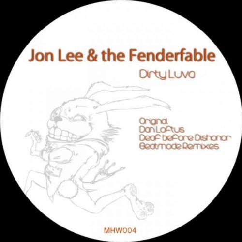Amazon.com: Dirty Luva (Dan Loftus I'm Hot Remix): Jon Lee & The