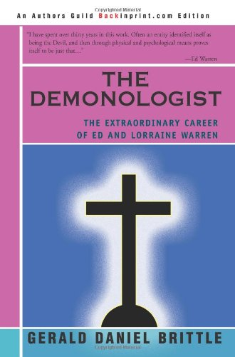 The Demonologist: The Extraordinary Career of Ed and Lorraine Warren pdf epub