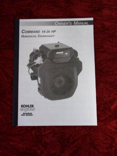 25 Hp Owners Manual (Kohler Command 18-26 HP Crankshaft OEM Owners Manual)