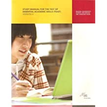 Study Manual for the Test of Essential Academic Skills, Version 5: Reading, Mathematics, Science, English and...