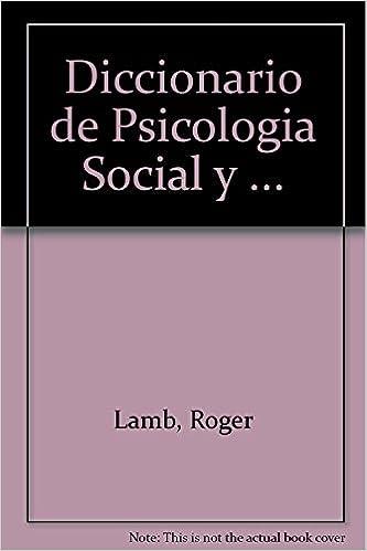 Libreria gratuita de libros electrónicos: Diccionario de psicologia social yde la personalidad 8475097502 PDF