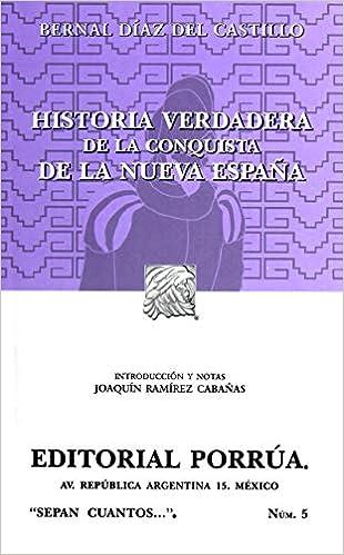 Historia verdadera de la conquista de la Nueva Espana Spanish Edition: Amazon.es: Bernal Diaz del Castillo: Libros