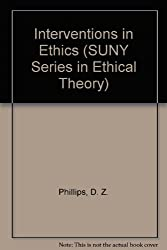 Interventions in Ethics (SUNY Series in Ethical Theory)