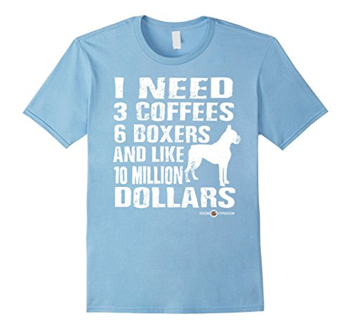 Mens I need 6 Boxers...   A perfect Boxer Dog gift Small Baby Blue
