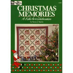 Christmas Memories: A Folk Art Celebration (Christmas Memories Collector)