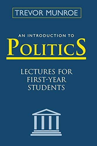 Introduction To Politics: Lectures For First Year Students Third Edition