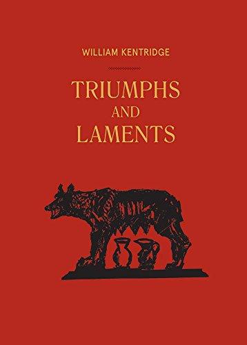 William Kentridge: Triumphs And Laments