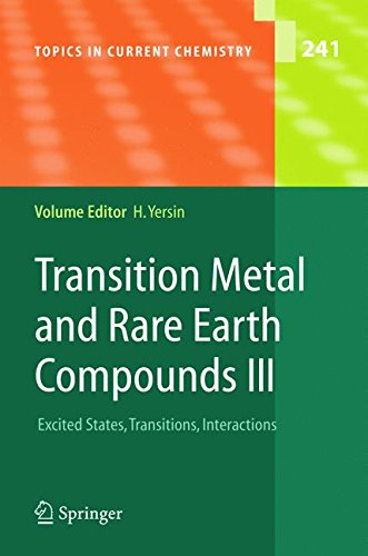 Transition Metal and Rare Earth Compounds III: Excited States, Transitions, Interactions (Topics in Current Chemistry) (Pt. 3) (Transition Compounds Metal)