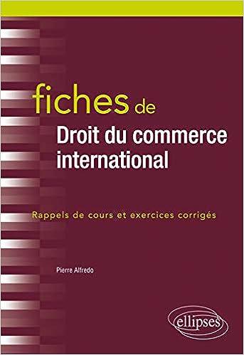 Book's Cover of Fiches de Droit du commerce international (Français) Broché – 22 janvier 2019