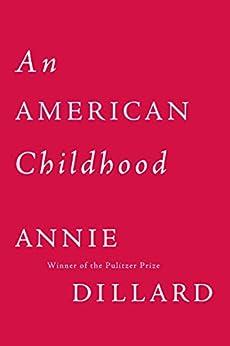 an american childhood essay by annie dillard