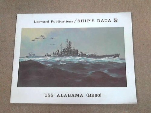 USS Alabama (BB60) (Leeward Publications / Ship's Data, No. 2)