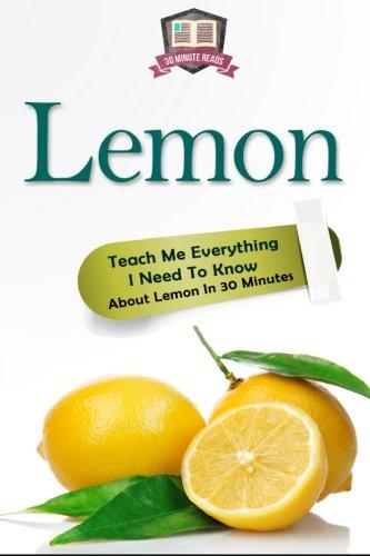 Lemon Everything Minutes Remedies Superfoods