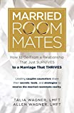 Married Roommates: How to Go From a Relationship That Just Survives to a Marriage That Thrives