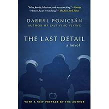 The Last Detail: A Novel