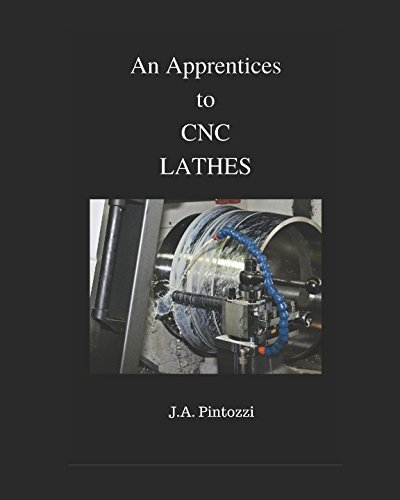 An Apprentices Guide to CNC Lathes