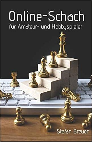 Online-Schach für Amateur- und Hobbyspieler