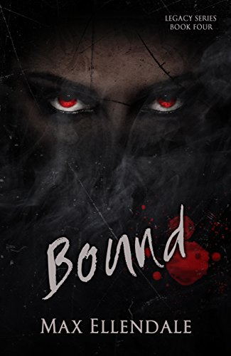 Bound (Legacy Series Book 4)