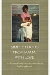 Simple Foods From Mama, With Love Paperback