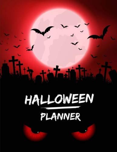 Halloween Planner: Halloween Organizer, Halloween Holiday Planner, Halloween Decoration Party, Halloween Vacation Journal, Halloween Countdown ... Budget, Haunted House Plan Activities]()