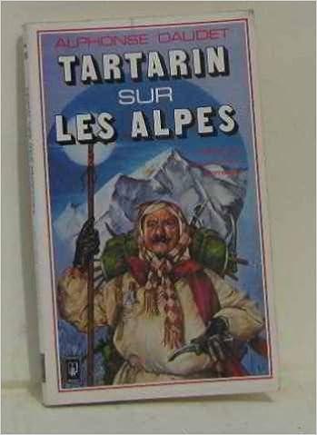 Livres Tartarin sur les Alpes : Nouveaux exploits du héros tarasconnais pdf epub