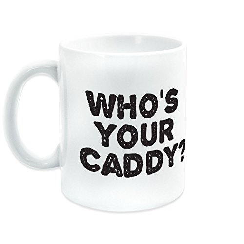 Whos Your Caddy Ceramic Mug | Golf Coffee Mug by ChalkTalkSPORTS | White