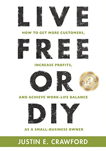Amazon live free or diy how to get more customers increase live free or diy how to get more customers increase profits and achieve fandeluxe Choice Image
