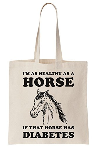 Horse Tote Diabetes Horse As Bag I A Canvas That Has Healthy If Am x4ITCwnqTp