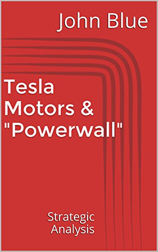 AmazonCom Strategic Analysis Report Tesla Motors  Powerwall