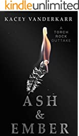 Ash & Ember: A Torch Rock Outtake (Reflection Pond Book 4)