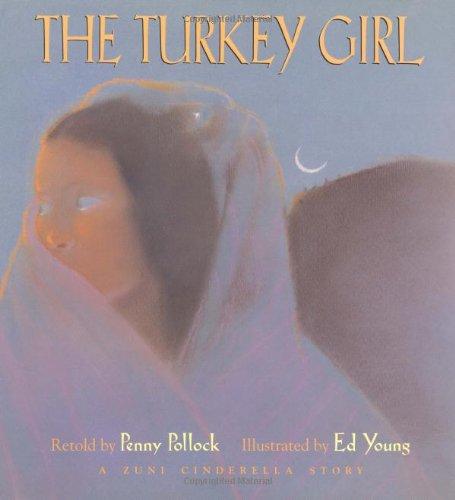 The Turkey Girl: A Zuni Cinderella Story