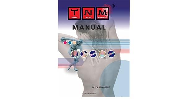 Taping Neuro Muscular: Manual: Amazon es: Josya Sijmonsma